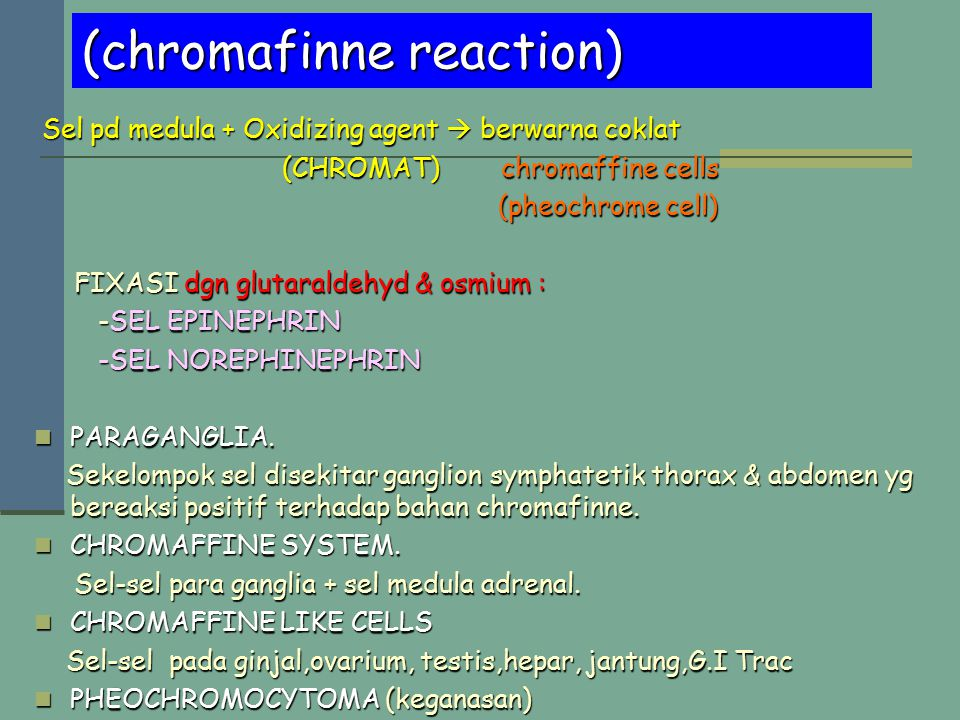 (chromafinne reaction)