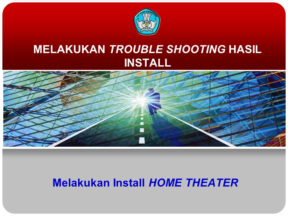 Melakukan Install HOME THEATER