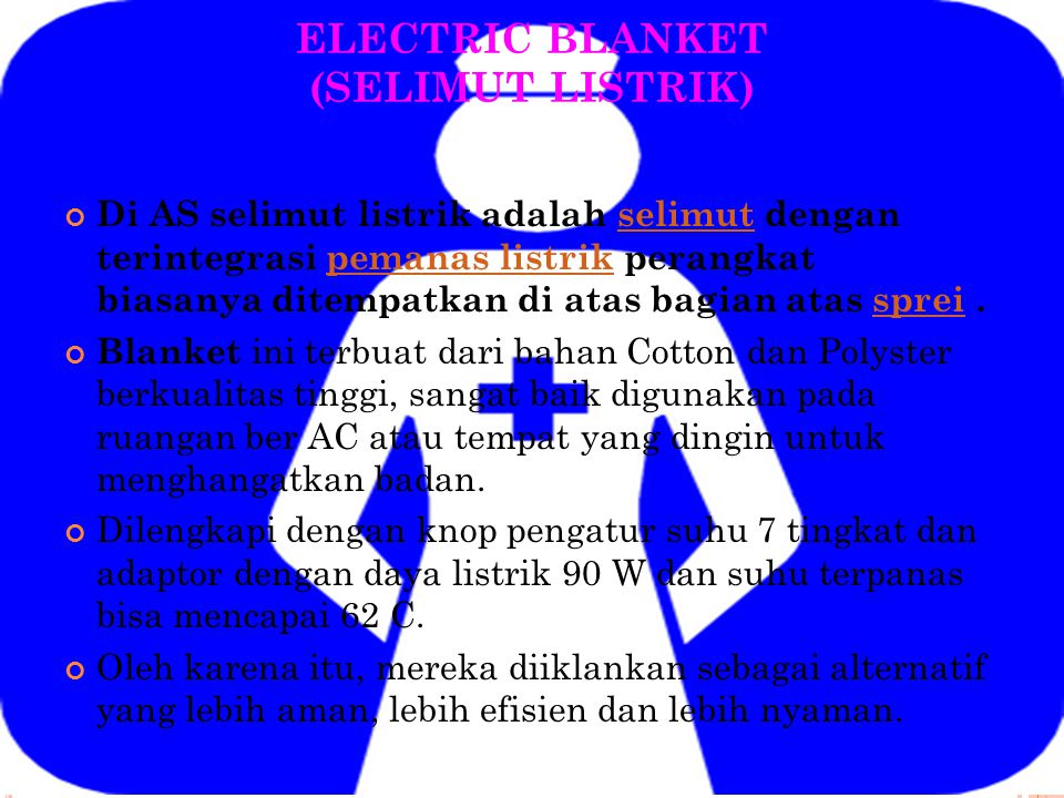 ELECTRIC BLANKET (SELIMUT LISTRIK)