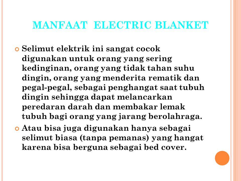 MANFAAT ELECTRIC BLANKET