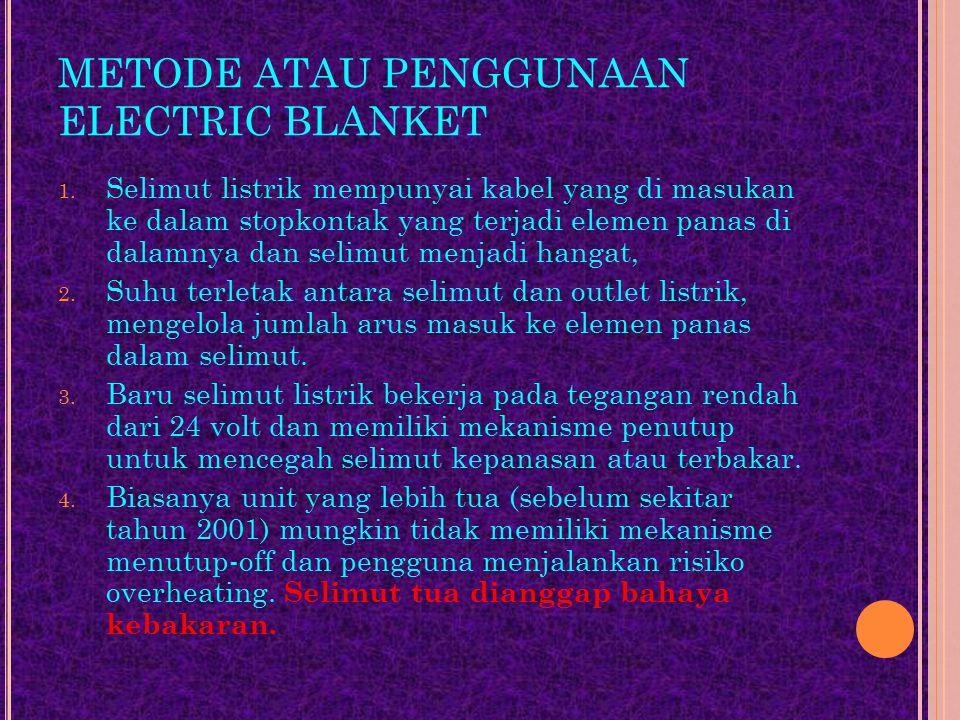 METODE ATAU PENGGUNAAN ELECTRIC BLANKET