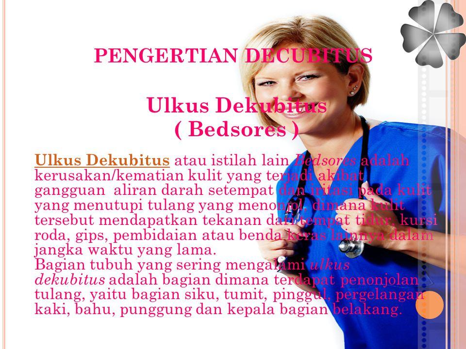 Ulkus Dekubitus ( Bedsores )