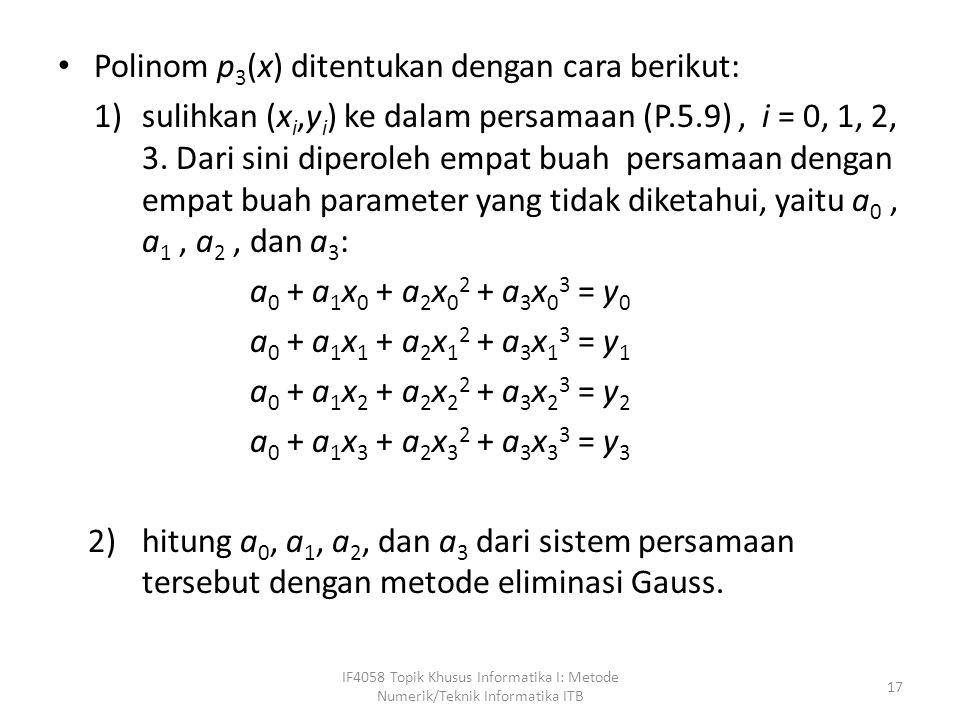 Polinom p3(x) ditentukan dengan cara berikut: