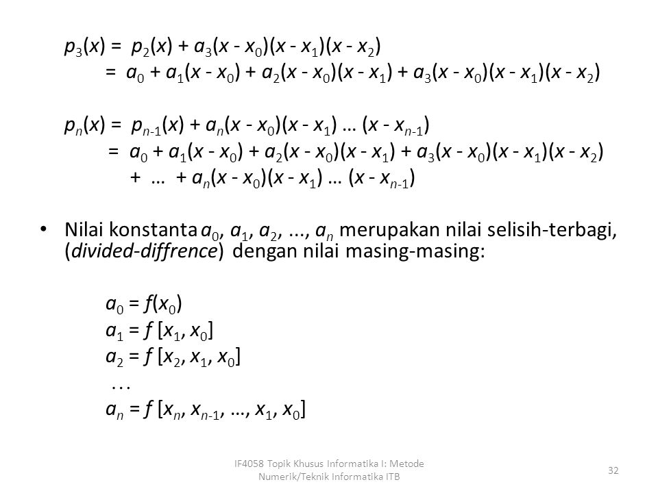 = a0 + a1(x - x0) + a2(x - x0)(x - x1) + a3(x - x0)(x - x1)(x - x2)