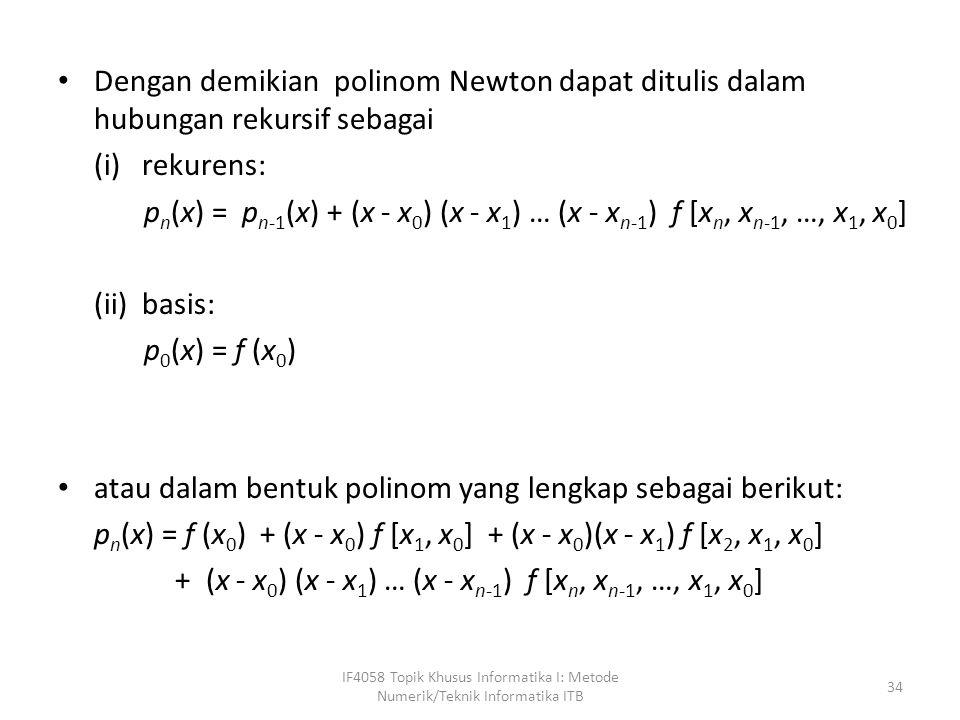 atau dalam bentuk polinom yang lengkap sebagai berikut:
