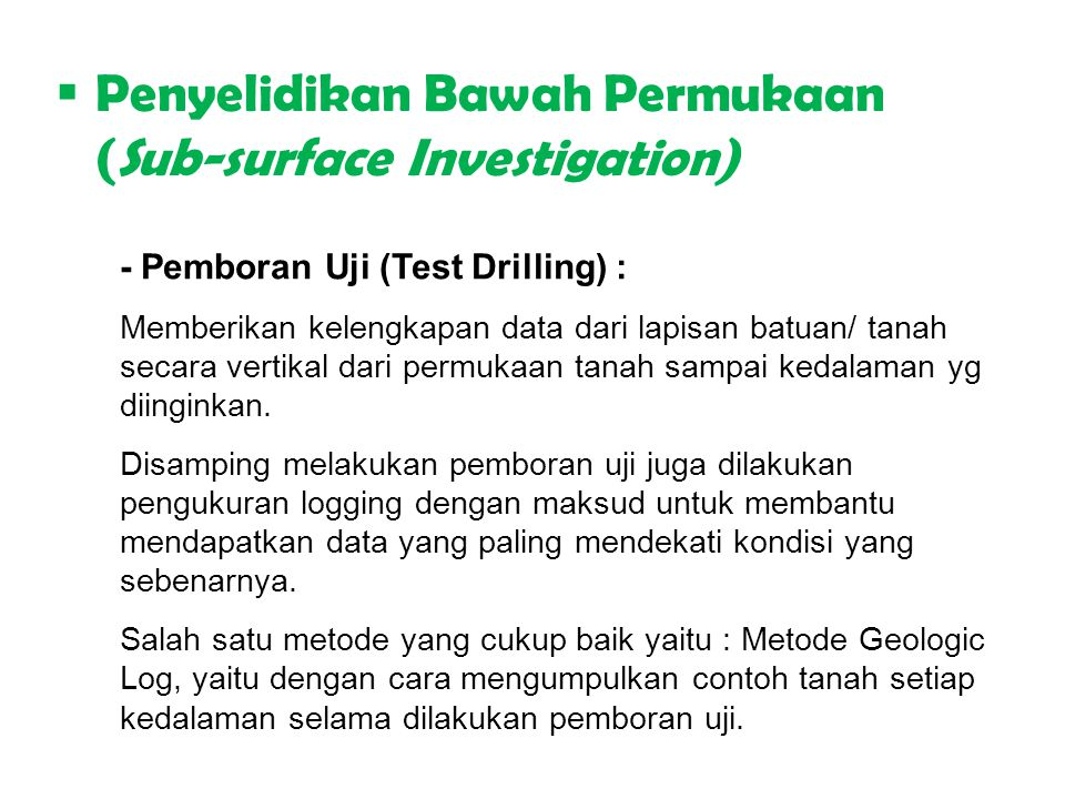 Penyelidikan Bawah Permukaan (Sub-surface Investigation)