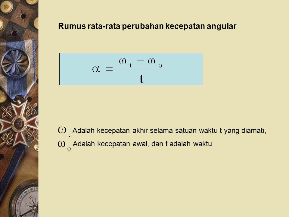 Rumus rata-rata perubahan kecepatan angular