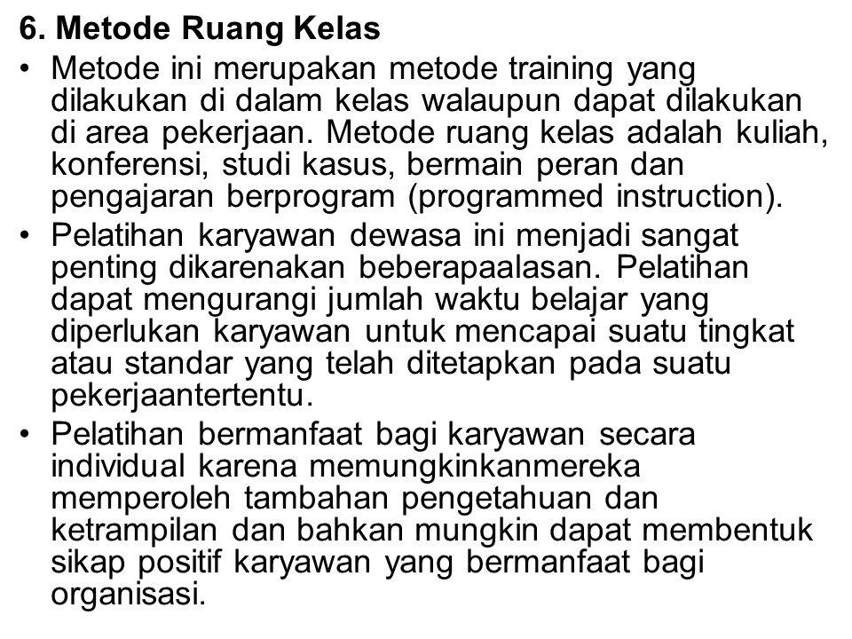 6. Metode Ruang Kelas