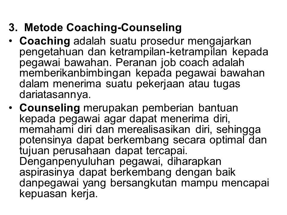 3. Metode Coaching-Counseling
