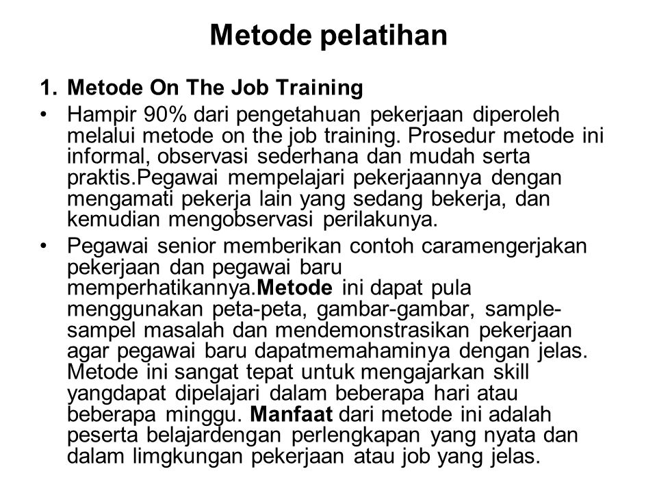 Metode pelatihan Metode On The Job Training