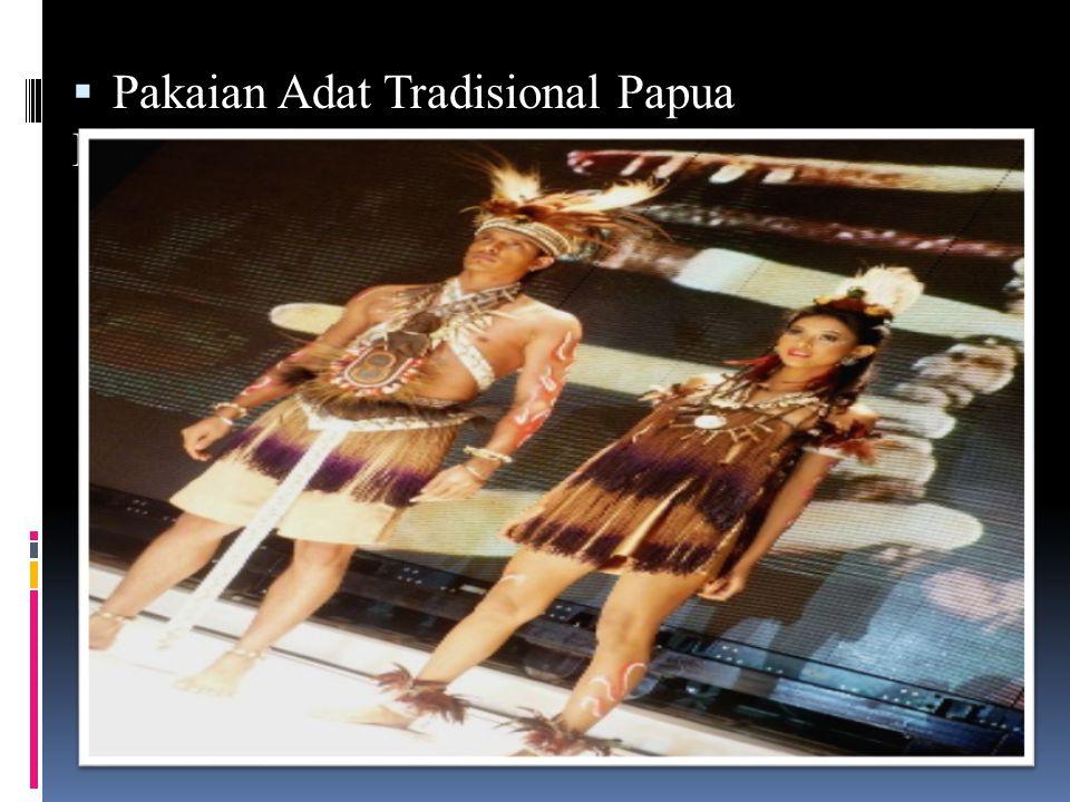 Pakaian Adat Tradisional Papua