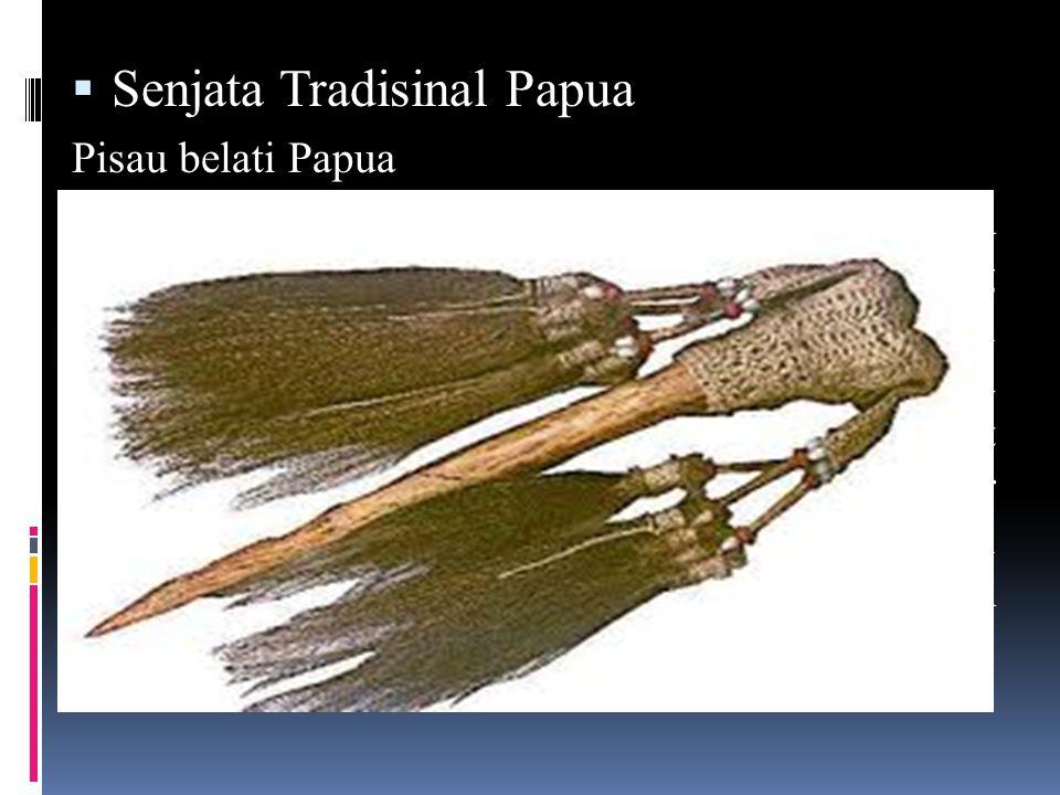 Senjata Tradisinal Papua