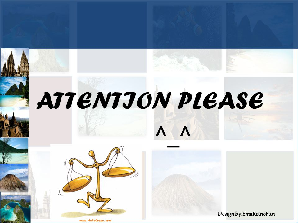 ATTENTION PLEASE ^_^
