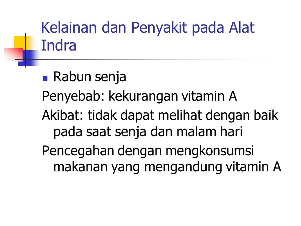 Kelainan dan Penyakit pada Alat Indra