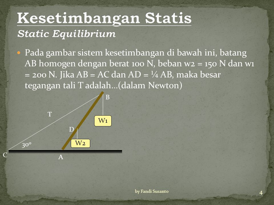 Kesetimbangan Statis Static Equilibrium