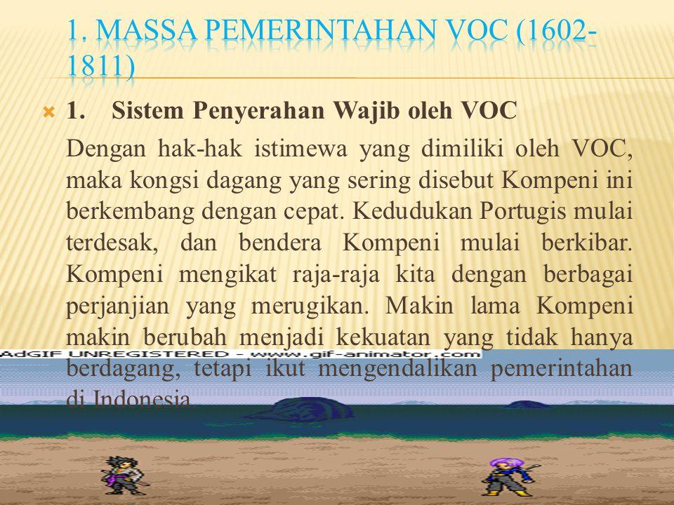 1. massa pemerintahan VOC (1602-1811)