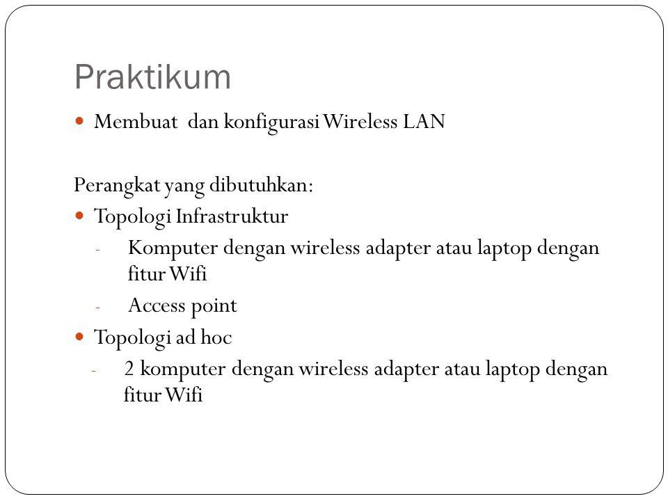 Praktikum Membuat dan konfigurasi Wireless LAN