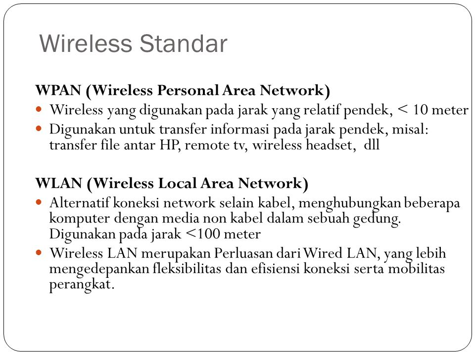 Wireless Standar WPAN (Wireless Personal Area Network)