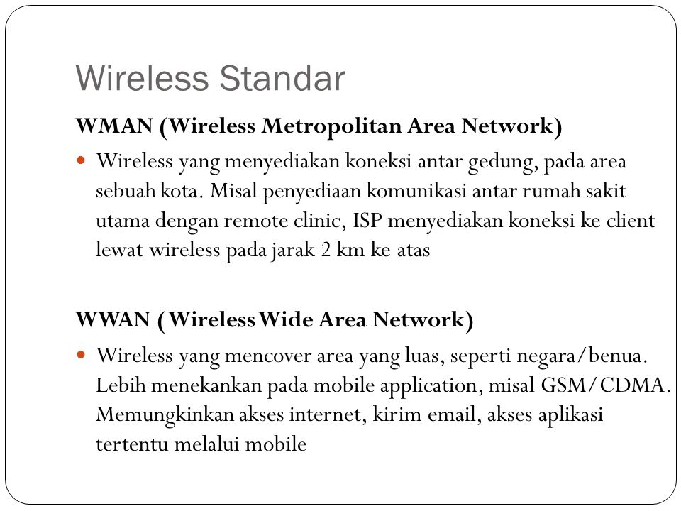 Wireless Standar WMAN (Wireless Metropolitan Area Network)
