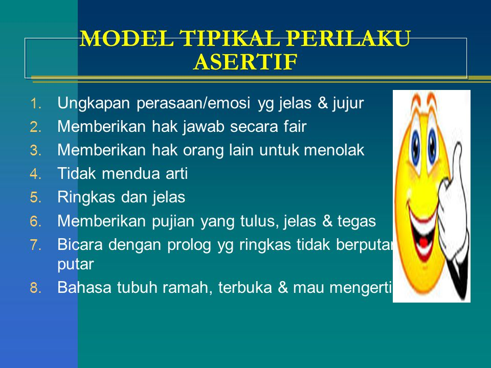 MODEL TIPIKAL PERILAKU ASERTIF