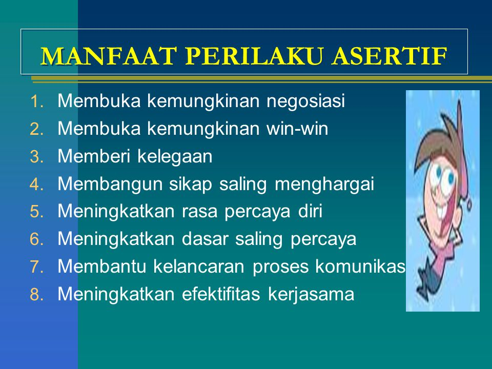 MANFAAT PERILAKU ASERTIF
