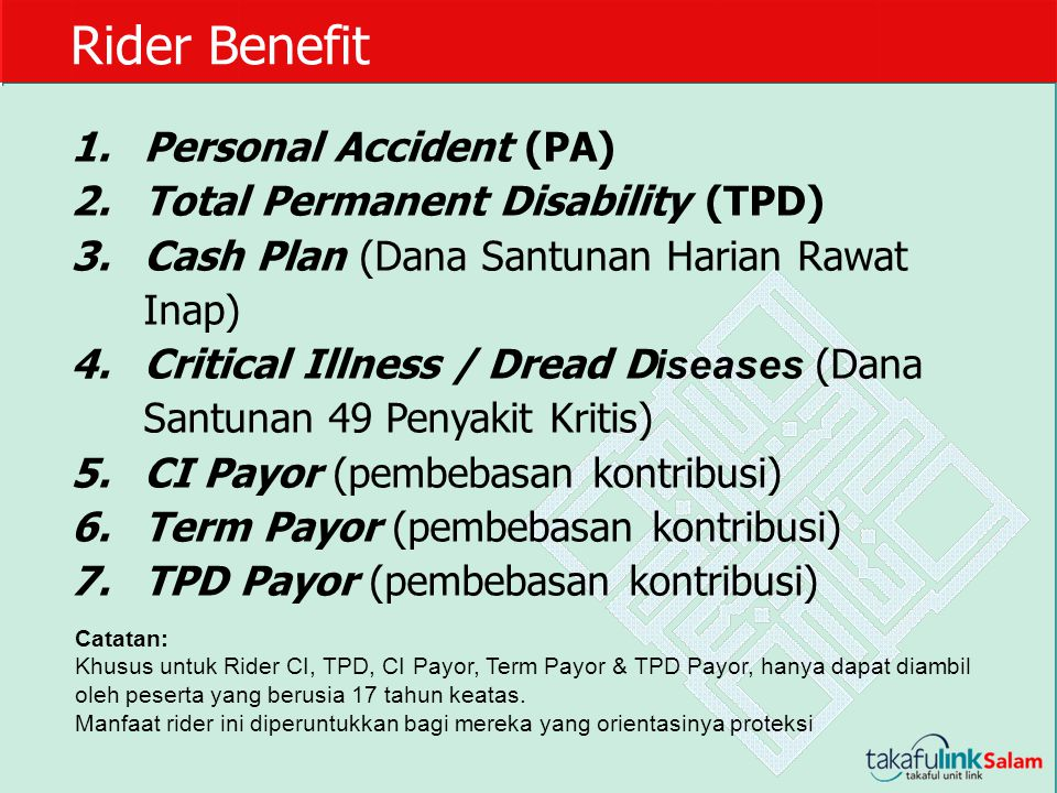 Rider Benefit Personal Accident (PA) Total Permanent Disability (TPD)