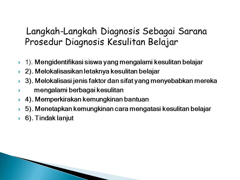 Langkah-Langkah Diagnosis Sebagai Sarana Prosedur Diagnosis Kesulitan Belajar