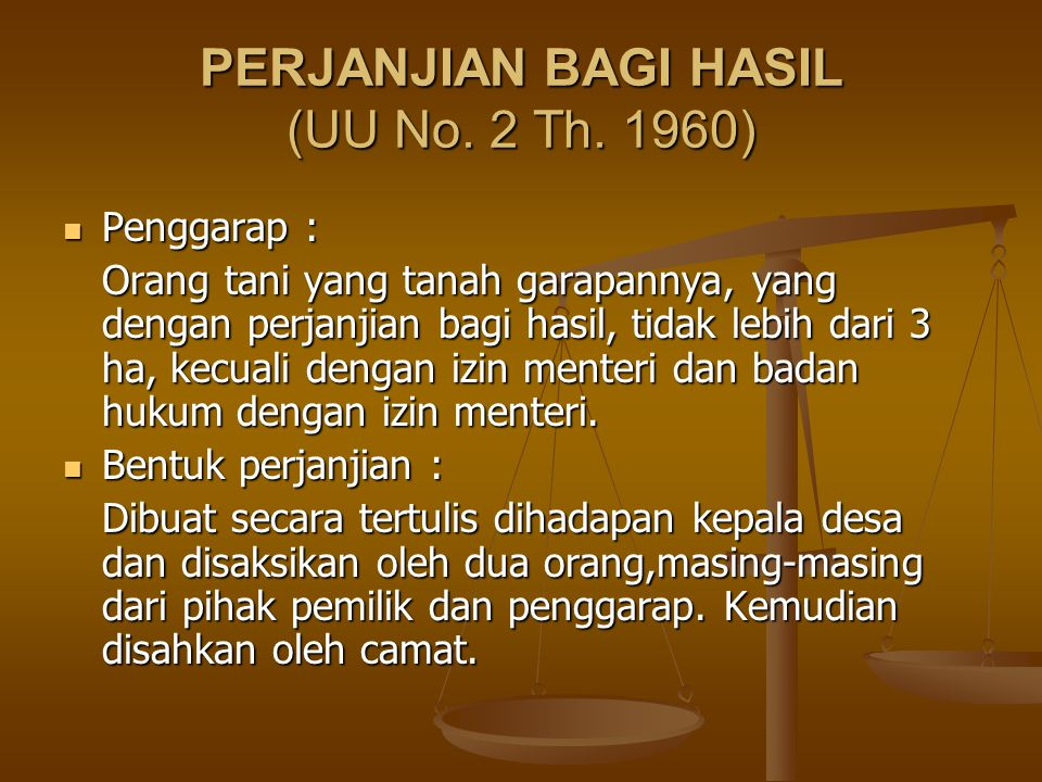 PERJANJIAN BAGI HASIL (UU No. 2 Th. 1960)