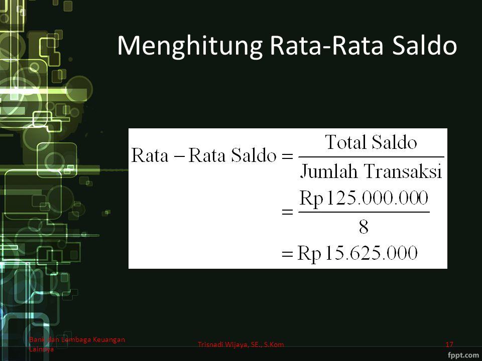 Menghitung Rata-Rata Saldo