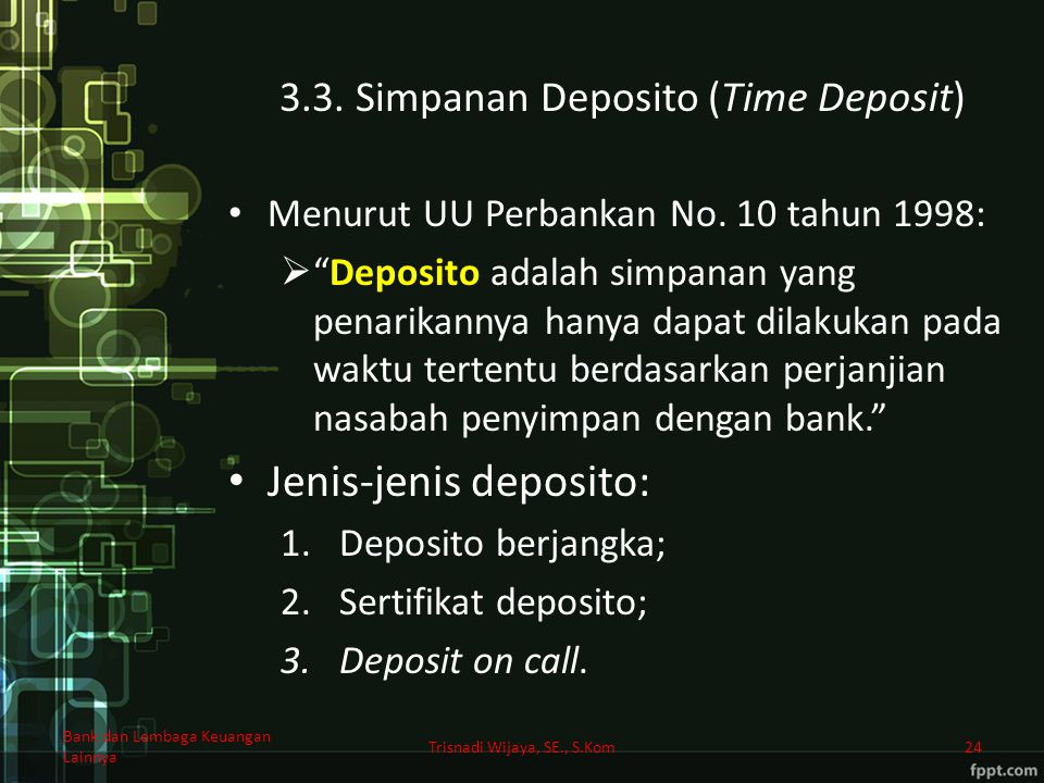 3.3. Simpanan Deposito (Time Deposit)