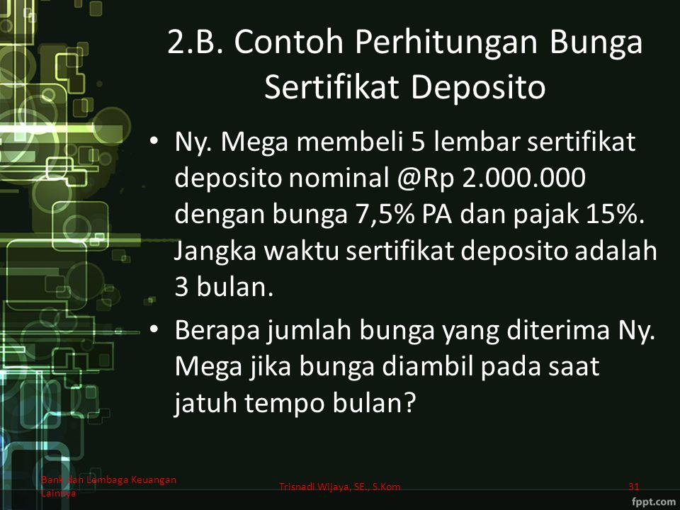 2.B. Contoh Perhitungan Bunga Sertifikat Deposito
