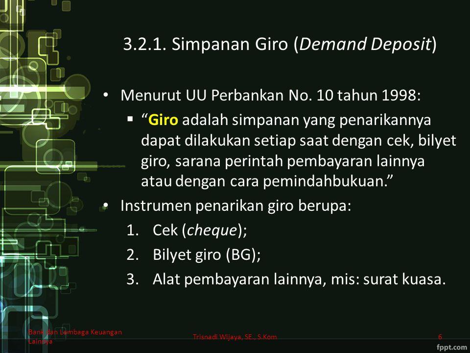 3.2.1. Simpanan Giro (Demand Deposit)