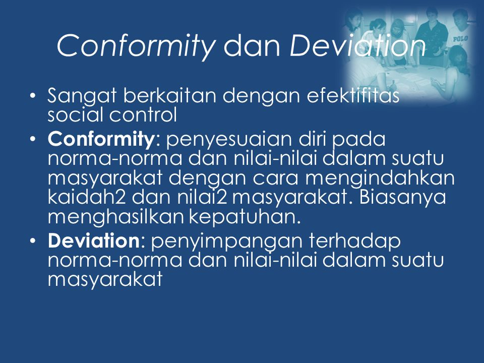 Conformity dan Deviation