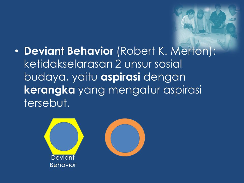 Deviant Behavior (Robert K