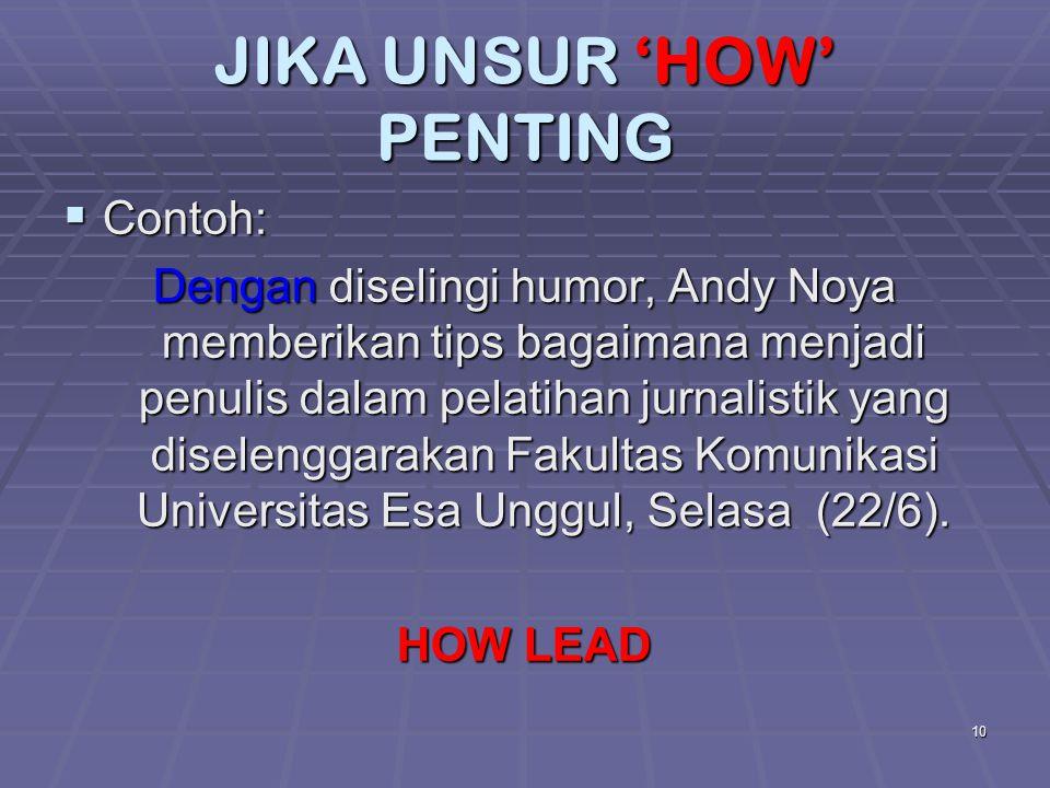 JIKA UNSUR 'HOW' PENTING