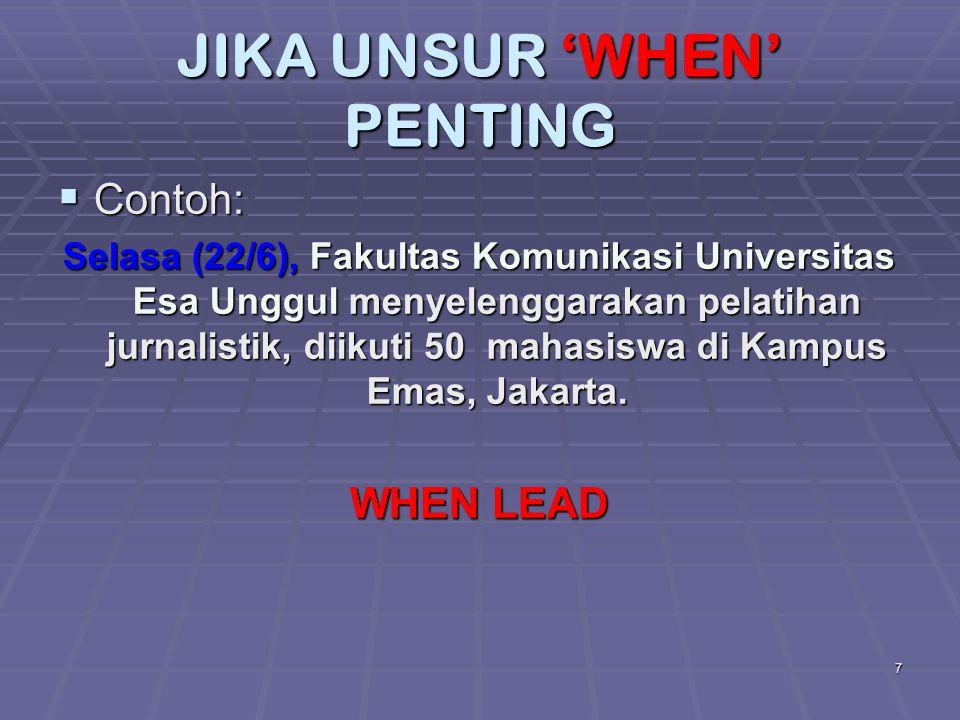 JIKA UNSUR 'WHEN' PENTING