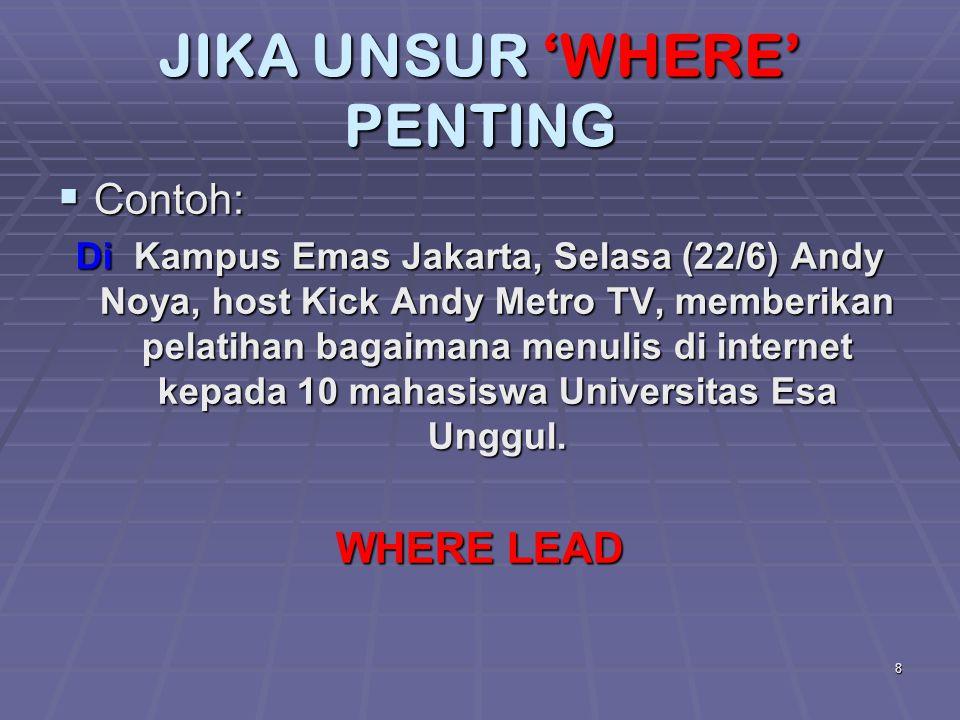 JIKA UNSUR 'WHERE' PENTING
