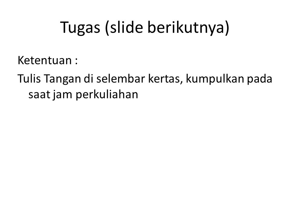 Tugas (slide berikutnya)