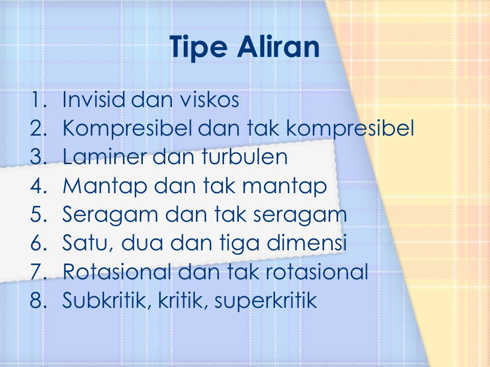 Tipe Aliran Invisid dan viskos Kompresibel dan tak kompresibel