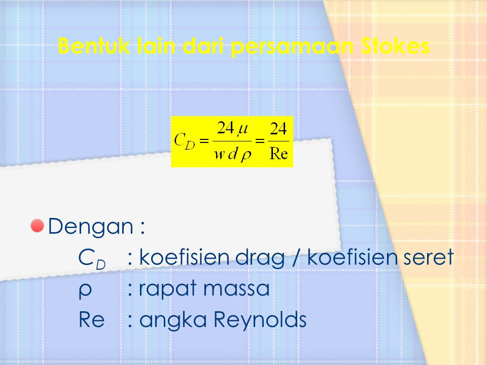 Bentuk lain dari persamaan Stokes
