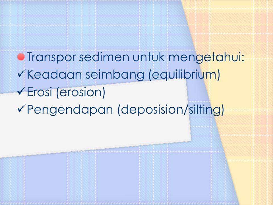 Transpor sedimen untuk mengetahui: