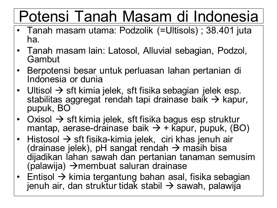 Potensi Tanah Masam di Indonesia