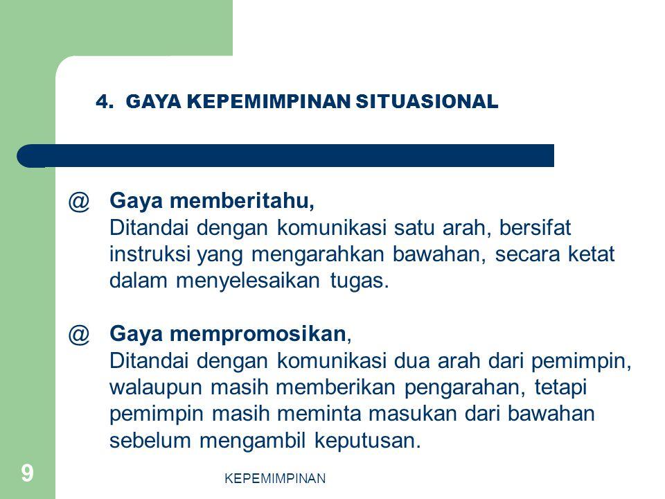 4. GAYA KEPEMIMPINAN SITUASIONAL