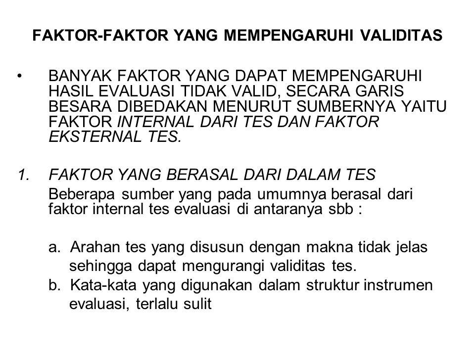 FAKTOR-FAKTOR YANG MEMPENGARUHI VALIDITAS