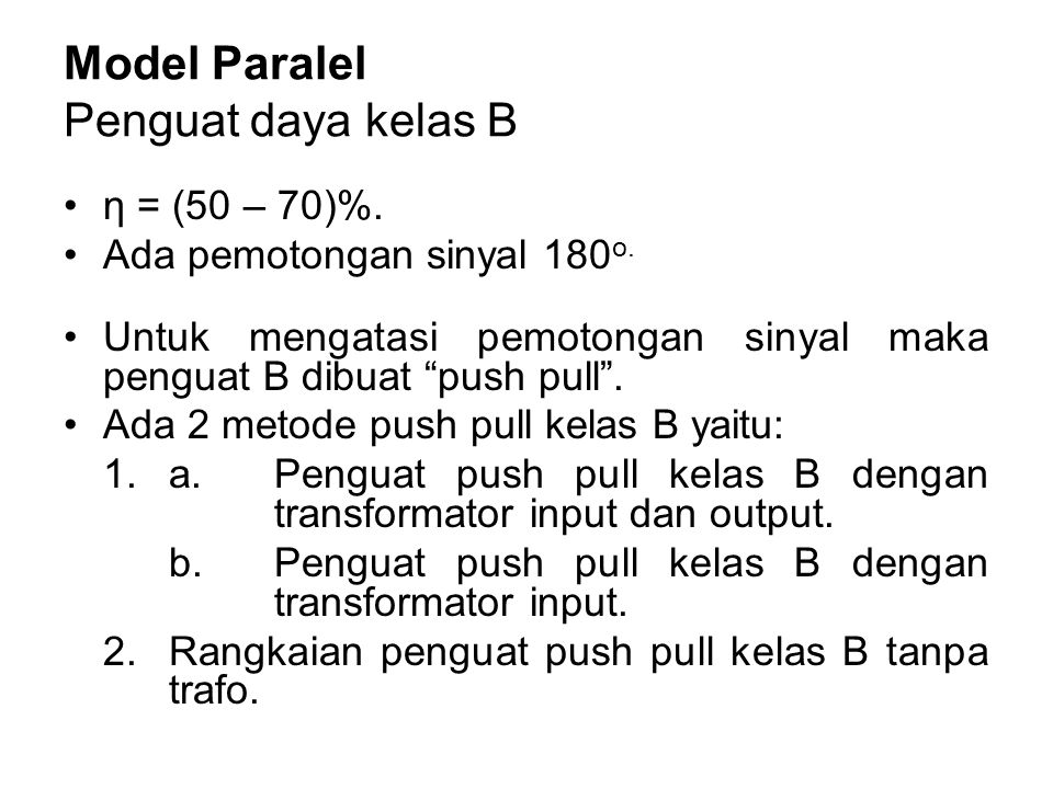 Model Paralel Penguat daya kelas B