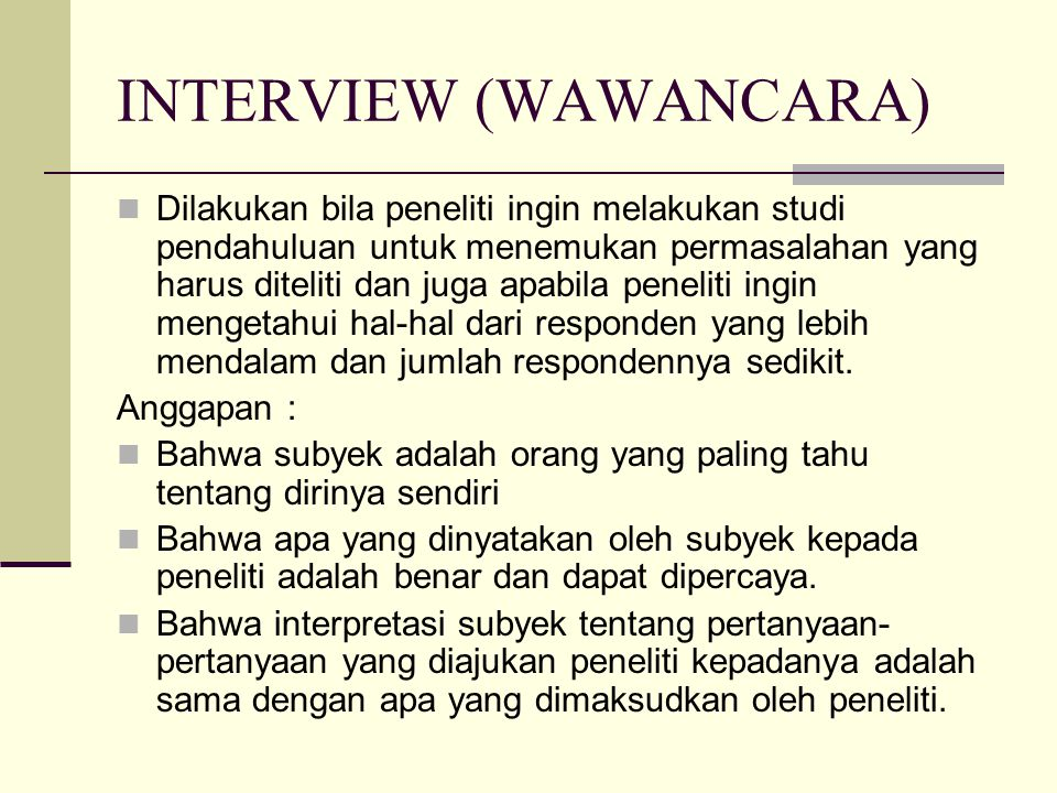 INTERVIEW (WAWANCARA)