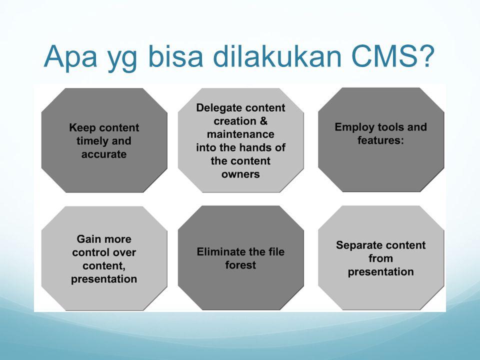 Apa yg bisa dilakukan CMS