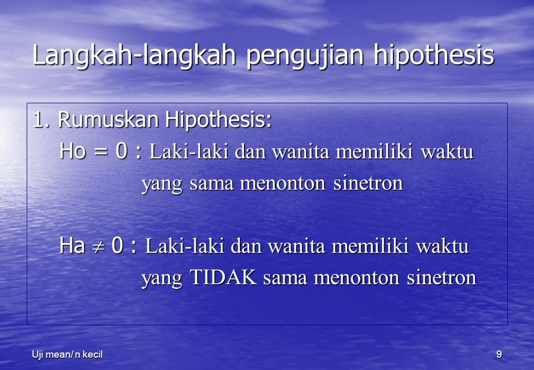 Langkah-langkah pengujian hipothesis