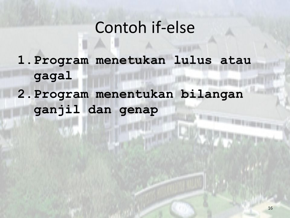 Contoh if-else Program menetukan lulus atau gagal