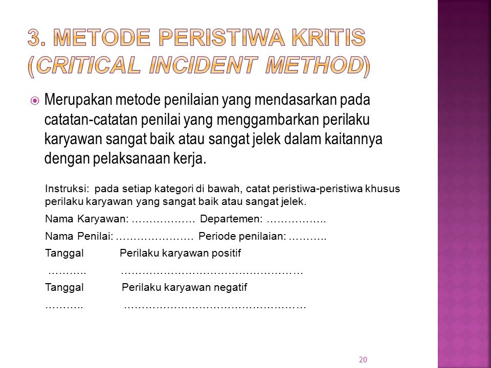 3. Metode Peristiwa Kritis (Critical Incident Method)